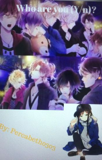 Who are you (Y/n)? Diabolik lovers x reader