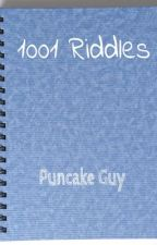 1001 Riddles by PuncakeGuy
