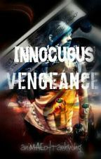 Innocuous Vengeance by RogermaeAgapito