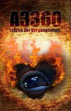 A3360 - Lehren der Vergangenheit by CourageousSam
