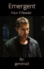 Emergent: Four X Reader by gemima3