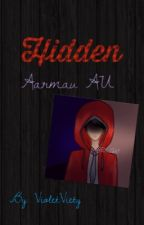 Hidden (Aarmau AU) by VioletViety