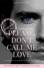 Please, don't call me love by judith29114
