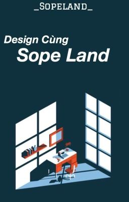 DESIGN WITH SOPE LAND