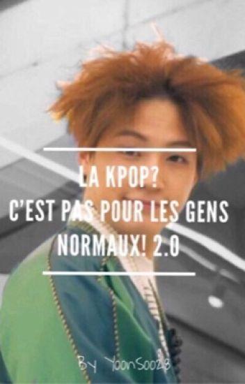 La Kpop ? C'est pas pour les gens normaux ! 2.0