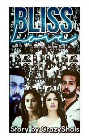 Bliss Love - Ishqbaaz Fiction ✔ by Crazyshals