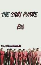 The Story Future (EXO) by Roomsyii