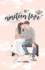 19 (Nine Teen Love) by hdinda_