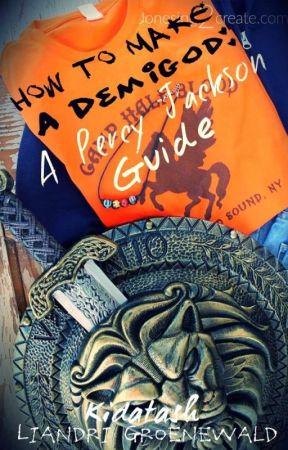How to Make a Demigod: A Percy Jackson Guide - How to NOT make A PJO