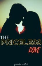 The priceless love by GraniaM