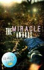 The Miracle Awards! by serendipiting