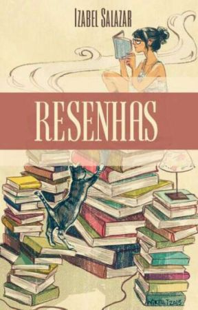 Resenhas by Madame_Satan