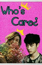 Who's Care¿ by falovex