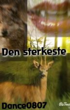 Den sterkeste by Dance0807