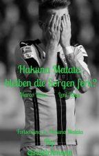 Hakuna Matata- bleiben die Sorgen fern? by elndkmnn