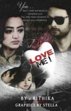 Love Me! by rithikaj12