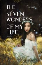 The Seven Wonders of My Life (BTS) ✔ by SmeralRose