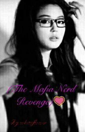 (The Mafia Nerd Revenge)💟 by kiezia_lee