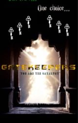 """Gatekeepers: """"You are the Catalyst"""" by Tokuyu"""