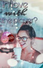 In love with the player? by lets_be_unicorns