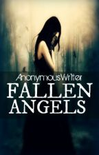 Fallen Angels by AnonymousWr1ter