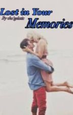Lost in Your Memories  by gelatictim