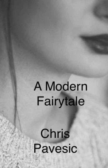 A Modern Fairytale