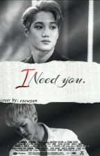 I need you  by kaisraa