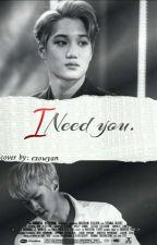 I need you  by kaisraa