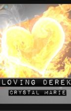Loving Derek by marietga676