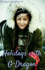 Holidays with G-Dragon (German G-Dragon FF) by angel_Jeonghannie