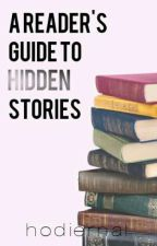 A Reader's Guide To Hidden Stories by hodiernal