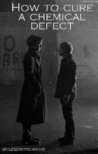 How To Cure A Chemical Defect *Johnlock ff (Fluff)* by leserattehoch3
