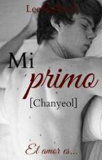 Mi primo [Chanyeol] by chimmy_chimmy