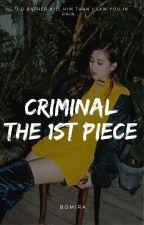 『TaeRoséKook』Criminal - The 1st Piece by bomira