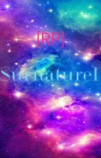 [RP] Surnaturel  by Mira_Ackerman