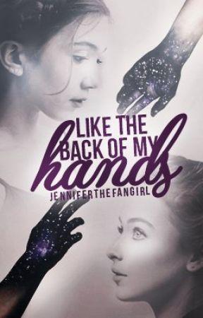 Like the Back of My Hands (Rilaya) by jenniferthefangirl