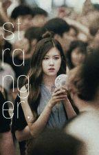 Stranger - June Ft. Rosé by 9teenminusone