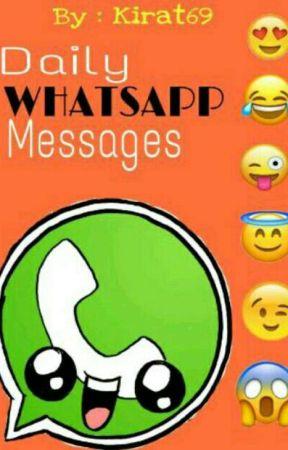 Daily Whatsapp Messages - Yolo - Wattpad