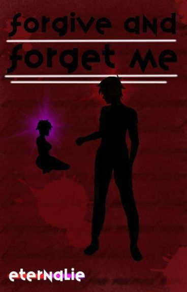 Forgive and Forget Me (A Jeff the Killer Story)