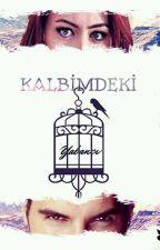KALBİMDEKİ YABANCI by aisa28619