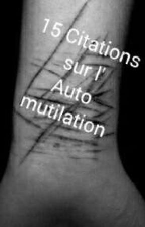 15 Citation Sur La Mutilation Bonus Texte Mutilation 15