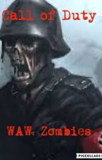 Call of Duty: World at War Zombies by smashcentury