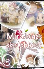 MiraJane's sketchbook  by KingNxtsu