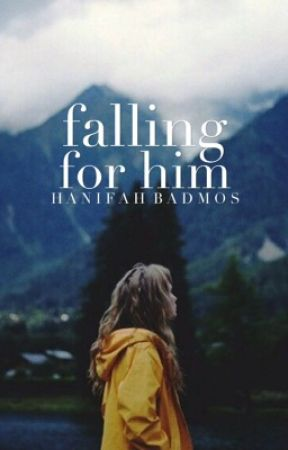 Falling For Him | c.s by droptops_