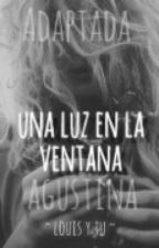Una luz en la ventana ~ Louis y tu ADAPTADA by ValeriaVelazquez