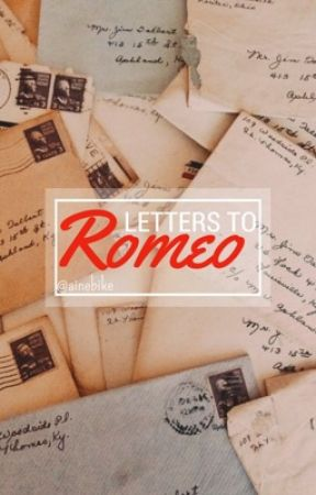 Letters to Romeo by tweenager_s