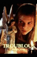 Troublous [Complete] by muffin_nyam