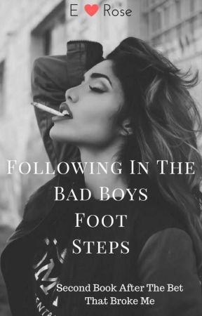 Following In The Bad Boys Foot Steps by WBMS_GIRL4954