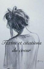 Textes et Citations du coeur  by louvescuro